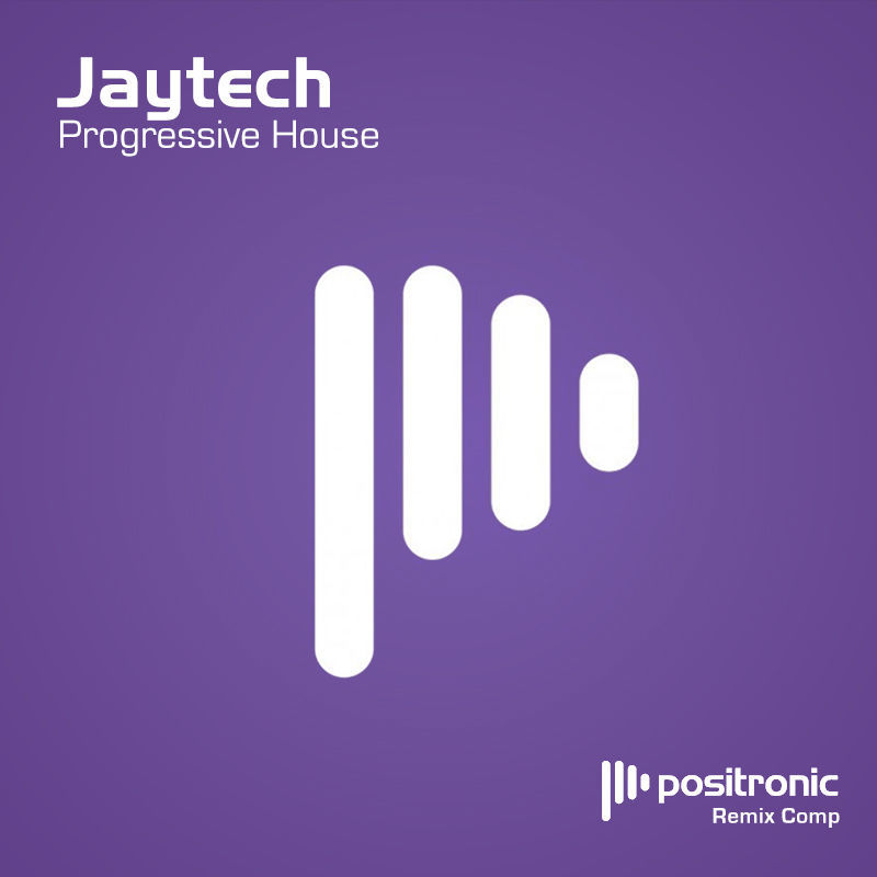 Jaytech - Progressive House Remix Competition with Positronic