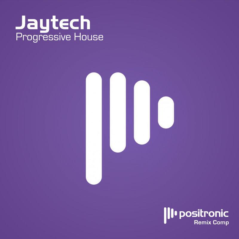 Jaytech - Progressive House Remix Competition with Positronic
