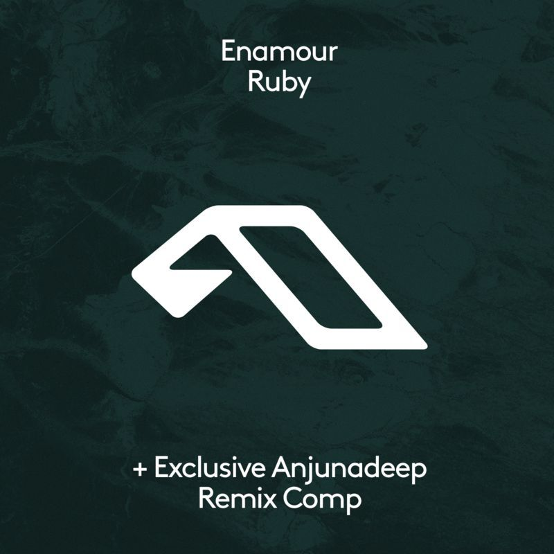 Enamour - Ruby Remix Competition with Anjunadeep