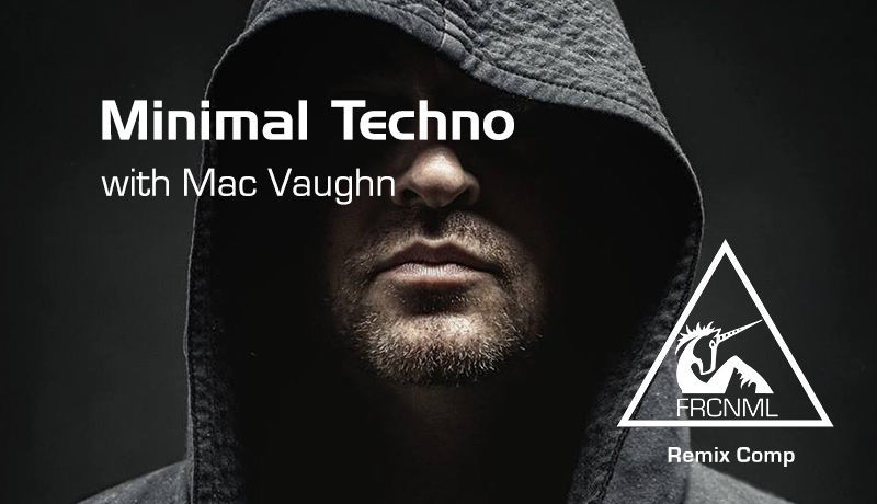 Minimal Techno with Mac Vaughn