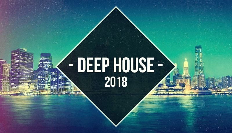 Deep House 2018 with P-LASK