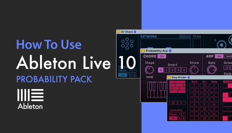 Ableton Live Probability Pack with Bluffmunkey
