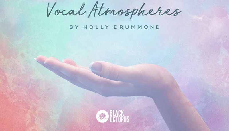 Holly Drummond Vocal Atmospheres