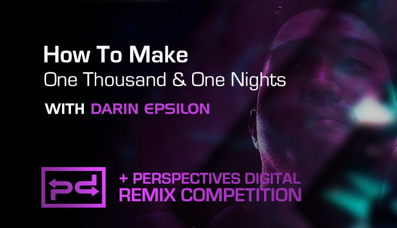One Thousand & One Nights with Darin Epsilon