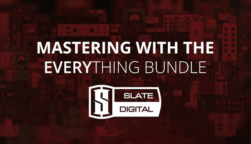Mastering with Slate Everything Bundle