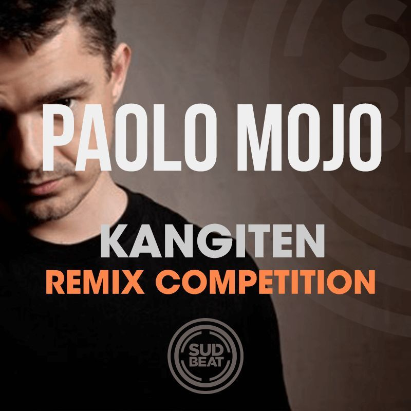 Paolo Mojo - Kangiten Remix Contest with Sudbeat Music