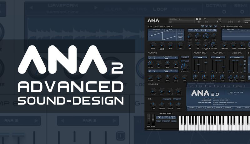 Advanced ANA 2 Sound Design with King Unique