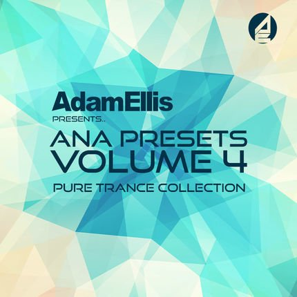 ANA Presets Vol. 4 - Pure Trance Collection