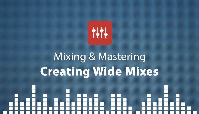 Creating Wide Mixes with Protoculture