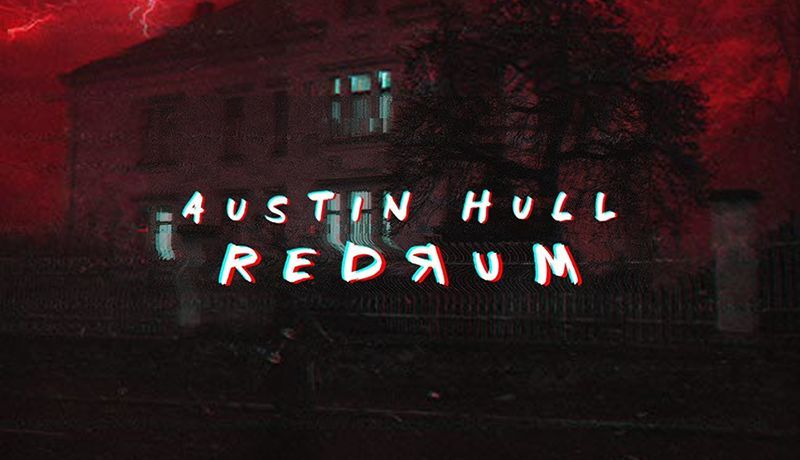 REDRUM with Austin Hull