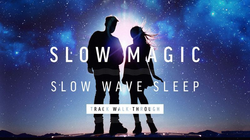 Slow Magic Slow Wave Sleep