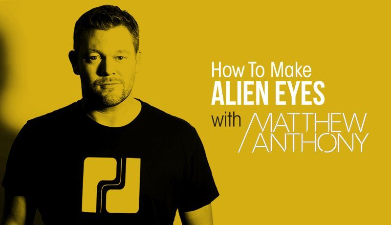 Alien Eyes with Matthew Anthony