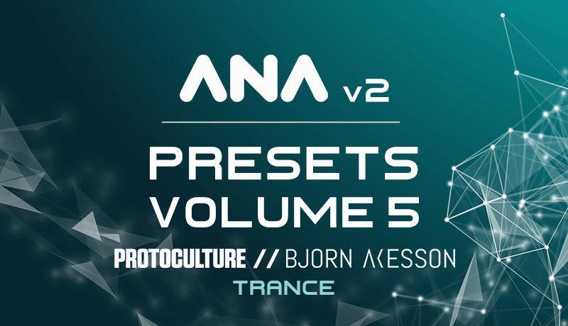 ANA 2 Presets Vol. 5 - Trance