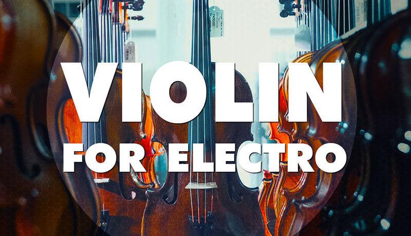 Violin For Electro