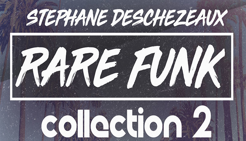 Stephane Deschezeaux Rare Funk Collection 2