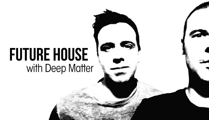 Future House with Deep Matter