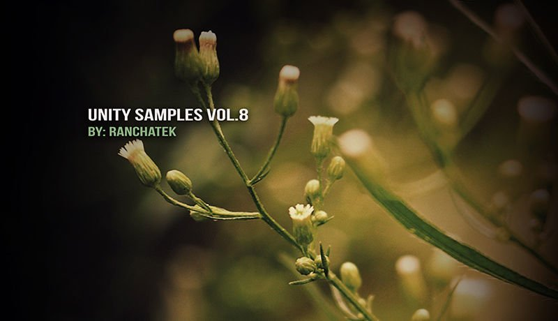 Unity Samples Vol.8 by Ranchatek