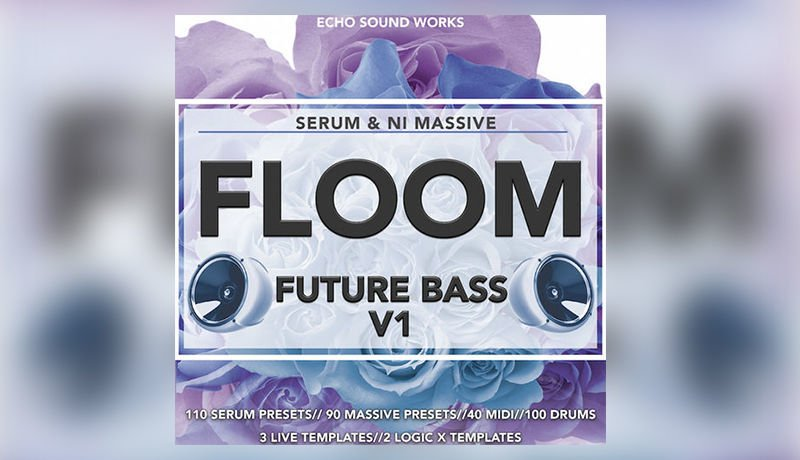 Floom V.1 Future Bass - NI Massive & Serum