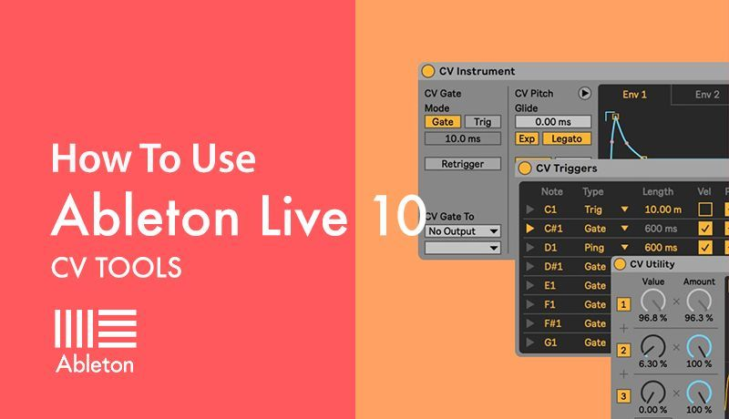 CV Tools in Ableton with Kirk Degiorgio