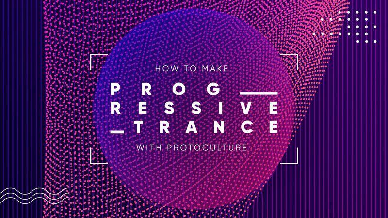 Progressive Trance 2019 with Protoculture