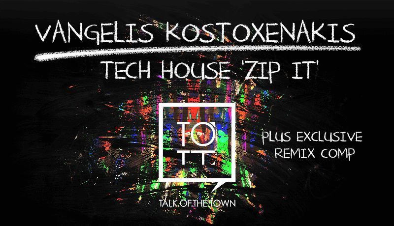 Tech House - Zip It with Vangelis Kostoxenakis