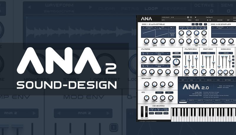 ANA 2 Sound Design with Bluffmunkey