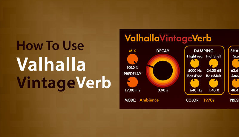 Valhalla Vintage Verb with Paolo Mojo