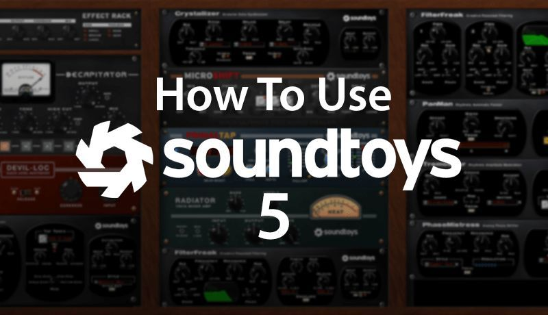 Soundtoys 5 with Rory Webb