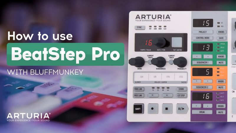 Arturia BeatStep Pro with Bluffmunkey