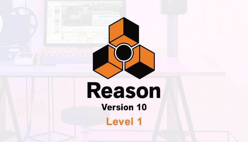 Reason 10 Beginner Level 1