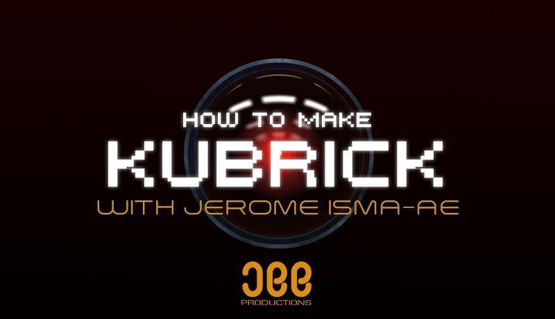 Kubrick with Jerome Isma-Ae