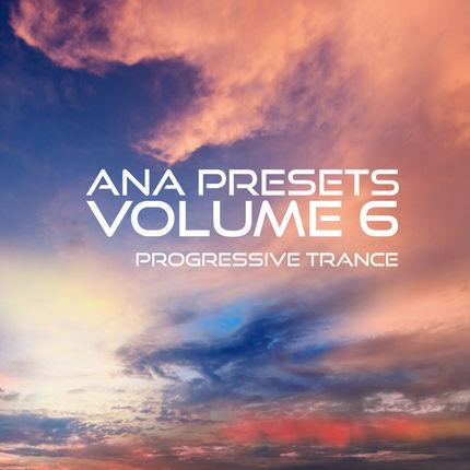 ANA Presets Vol. 6 - Progressive Trance