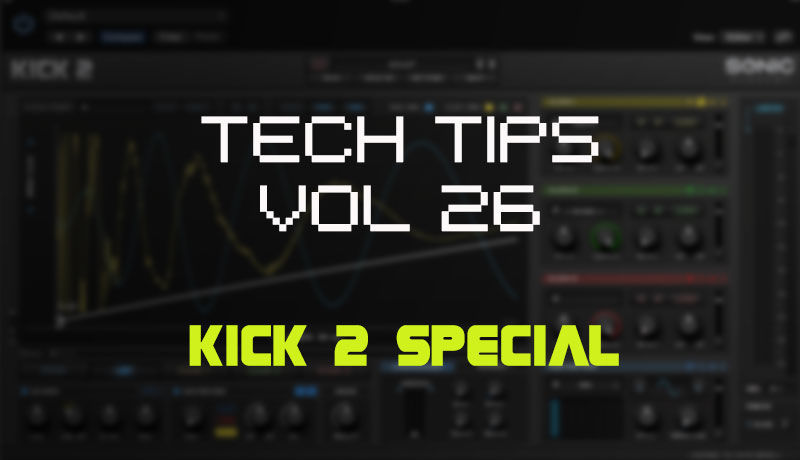 Tech Tips Volume 26