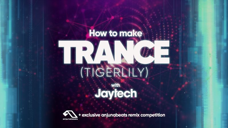 Trance - Tigerlily with Jaytech