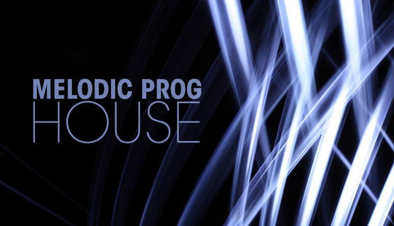 Melodic Prog House