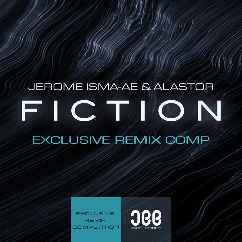 Jerome Isma-Ae - Fiction Remix Competition with Jee Productions