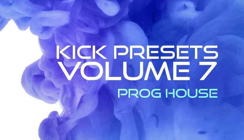 Kick 2 Presets Vol. 7 - Progressive and Tech House