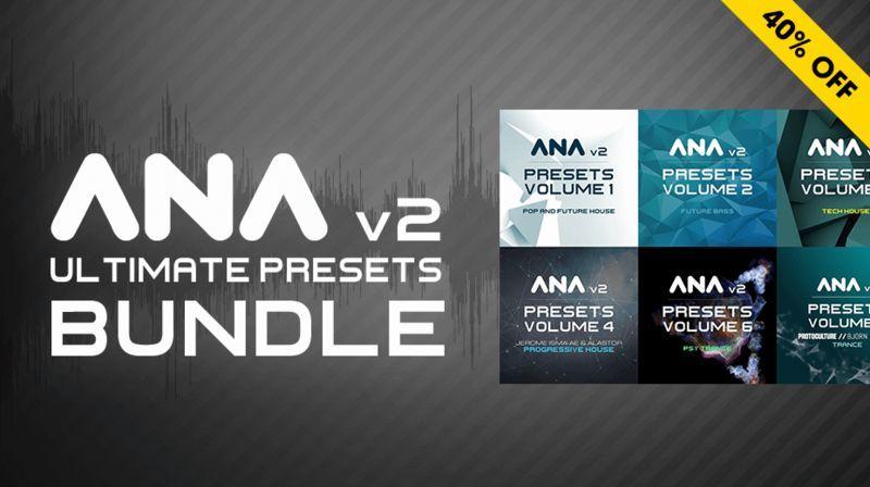 ANA 2 Ultimate Presets Bundle Vol 1