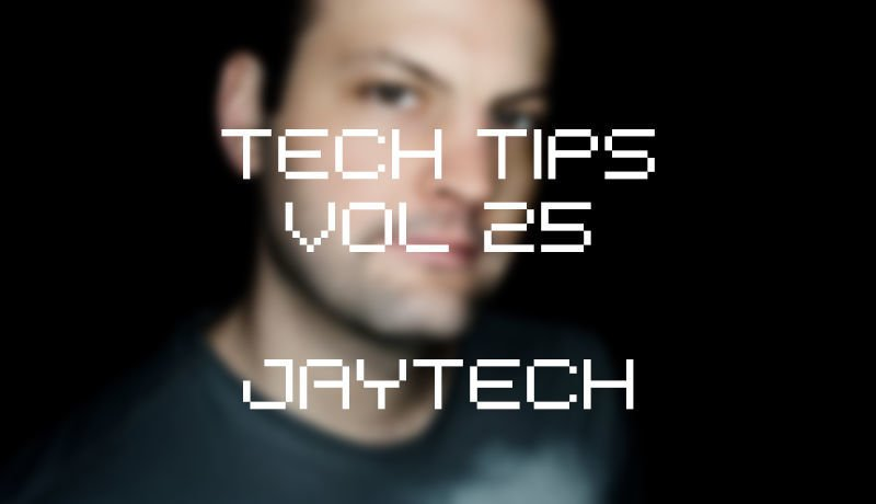 Tech Tips Volume 25 with Jaytech