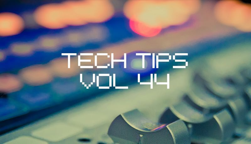 Tech Tips Volume 44 with Dom Kane