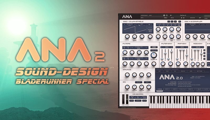 ANA 2 Sound Design Blade Runner Special