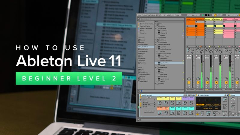 Ableton Live 11 Beginner Level 2