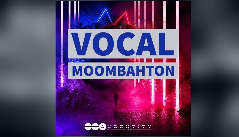 Vocals Moombahton