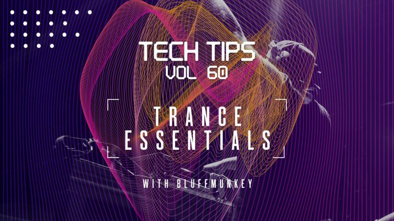 Tech Tips Volume 60 with Bluffmunkey