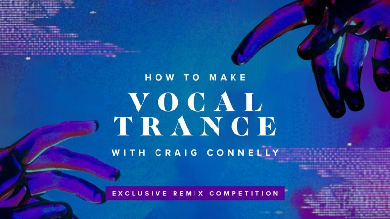 Vocal Trance with Craig Connelly