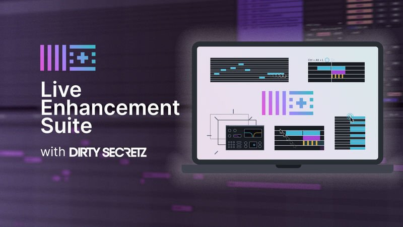 Live Enhancement Suite with Dirty Secretz