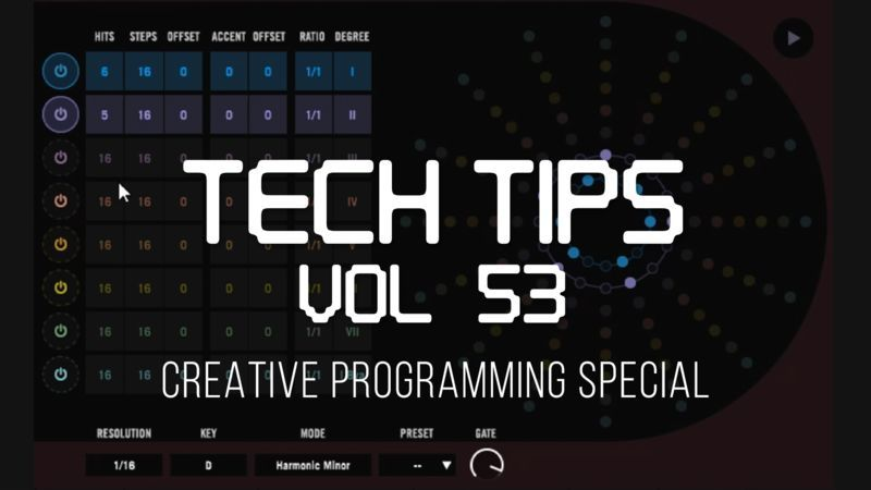 Tech Tips Volume 53 with Protoculture