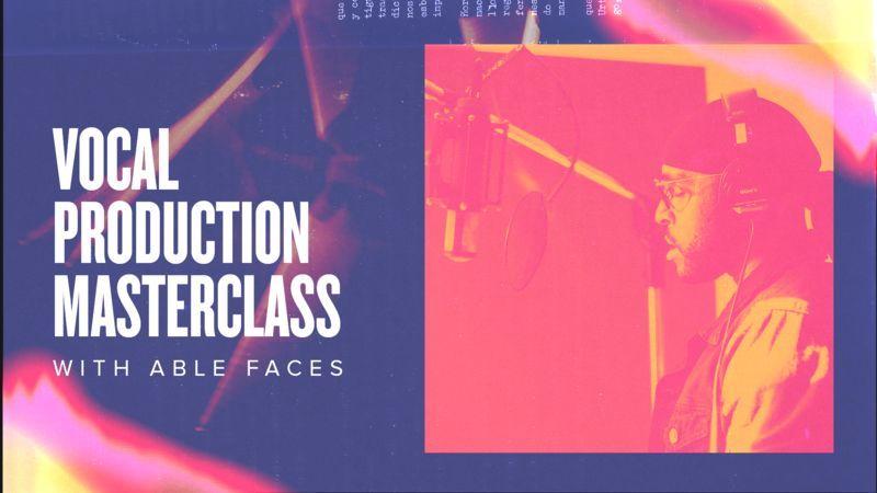 Vocal Production Masterclass