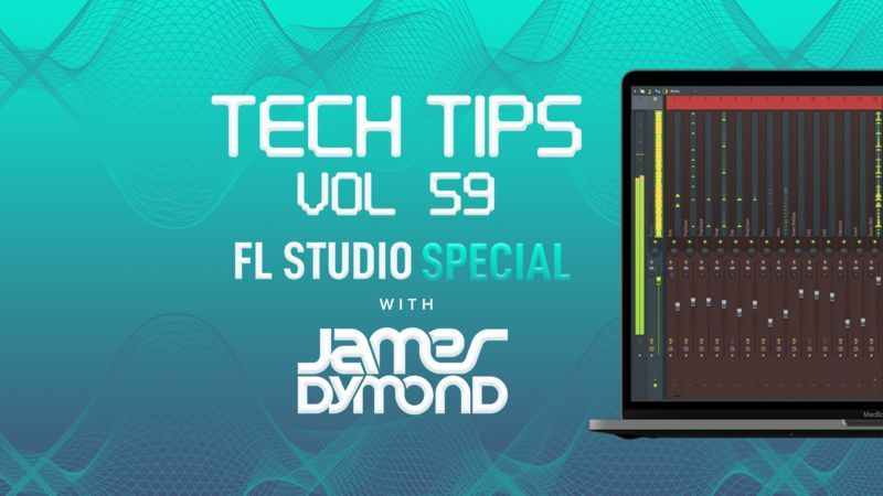 Tech Tips Volume 59 with James Dymond